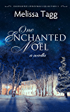 One Enchanted Noël: A Novella (Enchanted Christmas Collection Book 3)