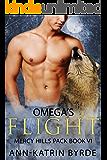 Omega's Flight (Mercy Hills Pack Book 7)