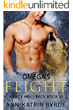 Omega's Flight (Mercy Hills Pack Book 6)