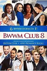 BWWM Club 8: BWWM, Medical, Broken Heart, Second Chance At Love, Quadruplets, Arranged Marriage, Surrogate, Secret Past, Billionaire Romance (Swirl Love) Kindle Edition