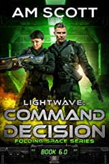 Lightwave: Command Decision (Folding Space Book 6) Kindle Edition