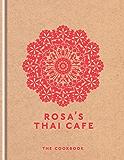 Rosa's Thai Cafe: The Cookbook