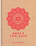 Rosa's Thai Cafe: The Cookbook (English Edition)