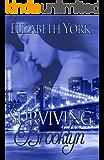 Surviving Brooklyn (Brooklyn Series Book 1)