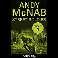 Street Soldier: Episode 1 (English Edition)