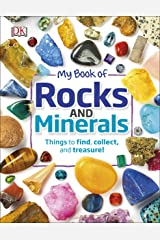 My Book of Rocks and Minerals: Things to Find, Collect, and Treasure Kindle Edition