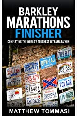 Barkley Marathons Finisher: Completing the World's Toughest Ultramarathon