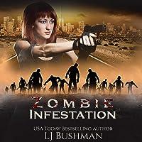 Zombie Infestation: A Serena Rouge Novel, Book 1