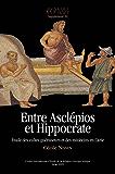 Entre Asclépios et Hippocrate: Étude des cultes guérisseurs et des médecins en Carie