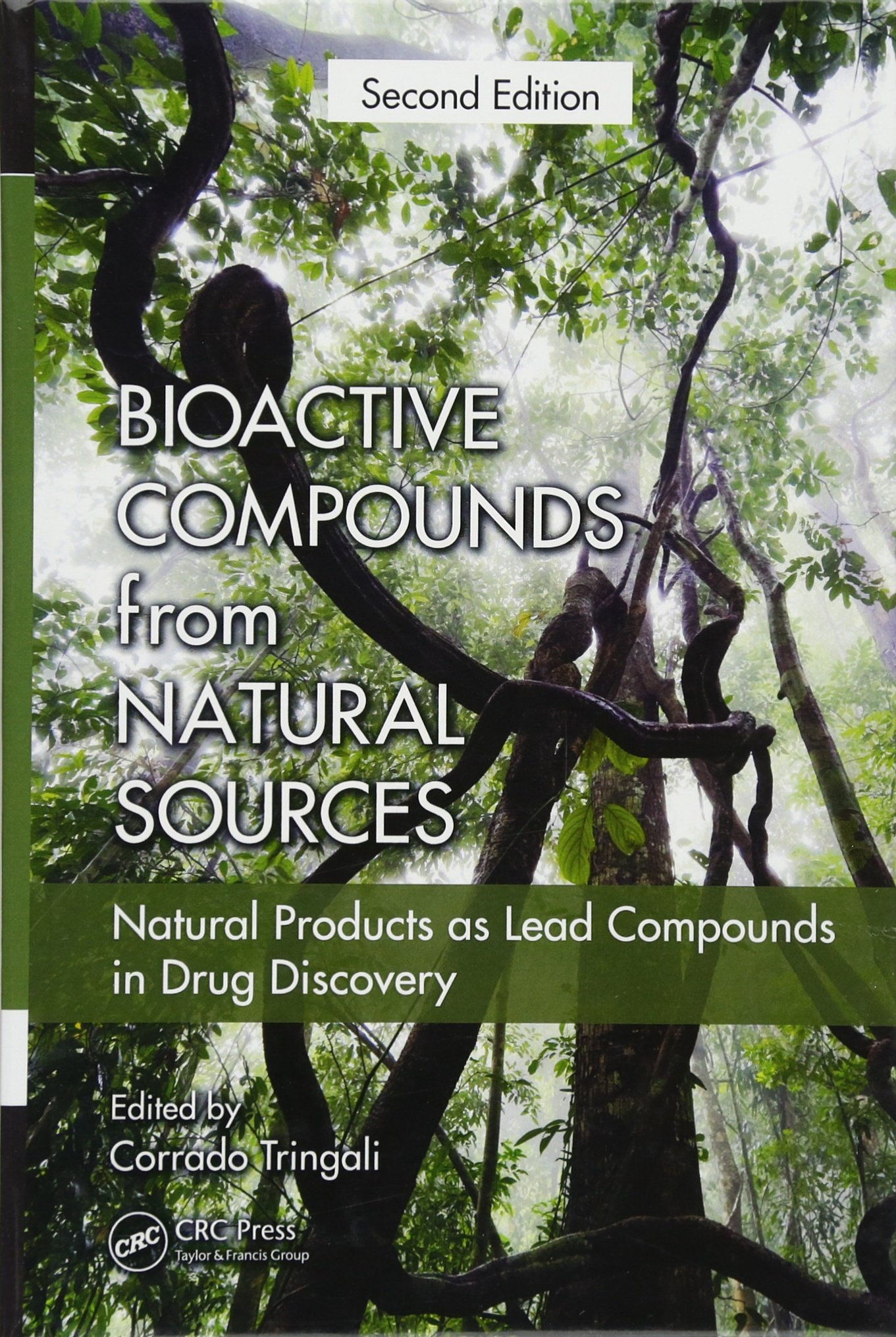 Bioactive Compounds from Natural Sources: Natural Products as Lead Compounds in Drug Discovery