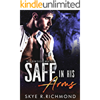 Safe in His Arms (Wildwood Mates Book 1) book cover