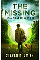 The Missing (Final Kingdom Trilogy Book 1) Kindle Edition