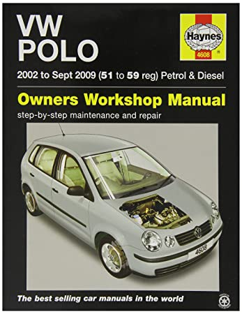 haynes 4608 car maintenance service and repair manual amazon co uk rh amazon co uk vw polo 2003 owners manual Yellow Volkswagen Polo 2003