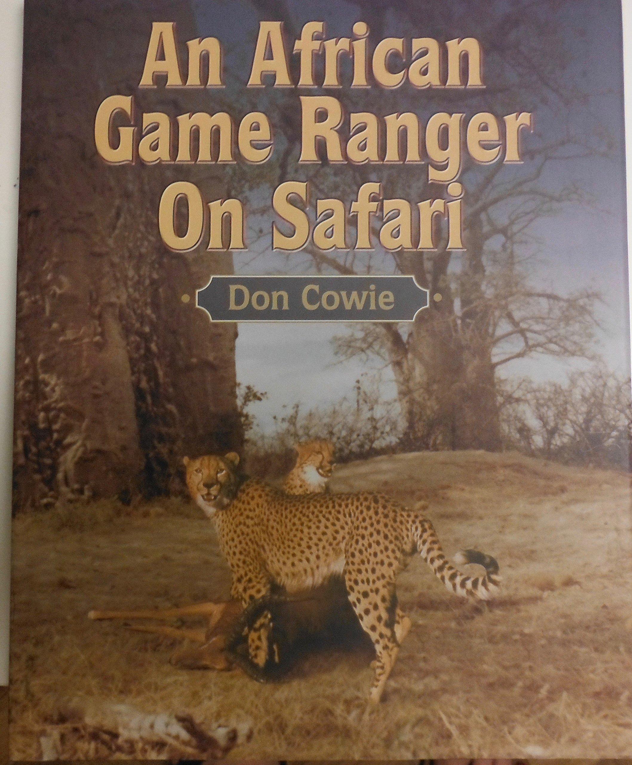Download An African Game Ranger on Safari ebook