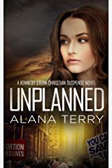 Unplanned (A Kennedy Stern Christian Suspense Novel Book 1) Kindle Edition