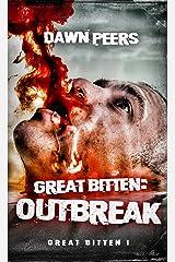 Outbreak (Great Bitten Book 1) Kindle Edition