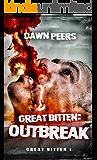 Outbreak (Great Bitten Book 1)