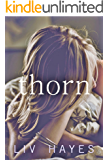 Thorn (A teacher. A student. A tragic affair)