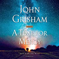 Image for A Time for Mercy: A Jake Brigance Novel