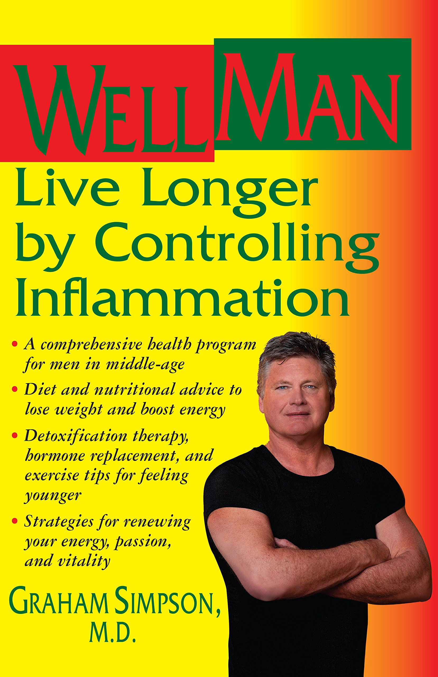 WellMan: Live Longer by Controlling Inflammation: Graham Simpson