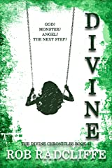Divine (The Divine Chronicles Book 2) Kindle Edition