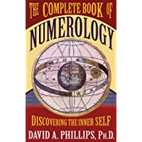 Complete Book Of Numerology: Discovering Your Inner Self