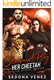 Claimed by Her Cheetah: A Curvy Girl and Shifter Romance (Shifter Alphas Furever Book 6)