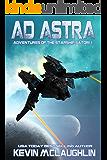 Ad Astra (Adventures of the Starship Satori Book 1) (English Edition)