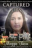 Captured Lies: The Caspian Wine Suspense/Thriller/Mystery Series