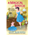 A Magical Match (Witchcraft Mystery)