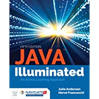 Java Illuminated (Includes Navigate 2 Advantage Access): An Active Learning Approach (Includes Navigate 2 Advantage Access)