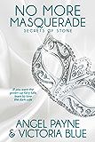 No More Masquerade (Secrets of Stone Series Book 2)