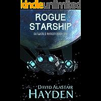 Rogue Starship (Outworld Ranger Book 1)
