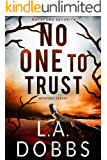 No One To Trust (Rockford Security Mystery Series Book 3)