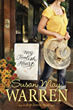 My Foolish Heart (Deep Haven Book 4)