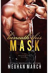 Beneath This Mask Kindle Edition