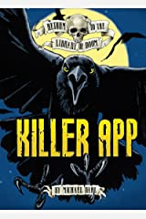 Killer App (Return to the Library of Doom) Kindle Edition