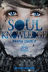 Soul Knowledge (Soul Series Book 3) Kindle Edition