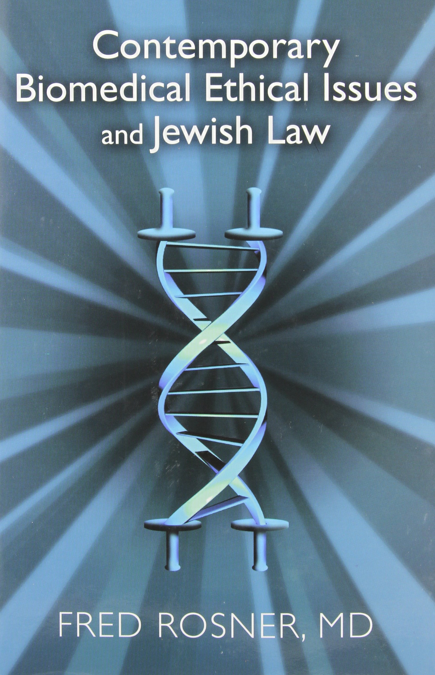 Download Contemporary Biomedical Ethical Issues and Jewish Law pdf epub