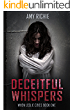 Deceitful Whispers  (When Leslie Cries Book 1)