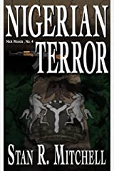 Nigerian Terror (Nick Woods Book 4) Kindle Edition