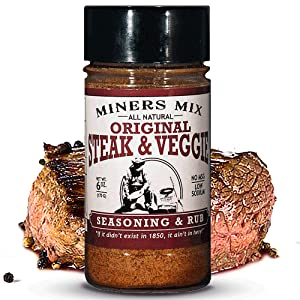 MINERS MIX Steak And Veggie All Purpose, 100% Natural Dry Rub Blend Perfect for all Steak Brisket Tri Tip Chicken Pork Vegetables And Hash Brown Potatoes. Low Salt No MSG No Preservatives 6 Oz