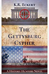 The Gettysburg Cypher: A Novel (The History Hunters Book 2) Kindle Edition