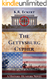 The Gettysburg Cypher: A Novel (The History Hunters Book 2)