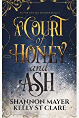 A Court of Honey and Ash Kindle Edition