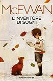 L'inventore di sogni (Einaudi tascabili. Scrittori Vol. 1560)