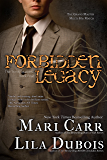 Forbidden Legacy (Trinity Masters Book 4)