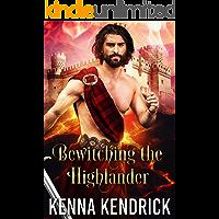 Bewitching the Highlander: Scottish Medieval Highlander Romance