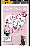 Liebe auf den ersten Blitz (Portobello Girls) (German Edition)