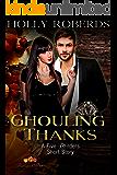 Ghouling Thanks: A Five Orders Seasonal Short Story